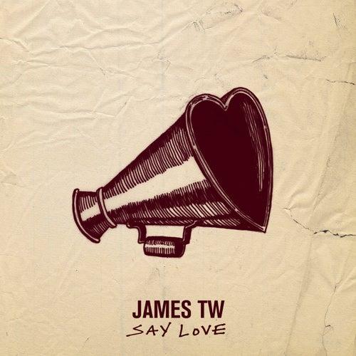 Say Love von James TW