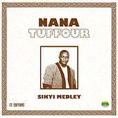 Sikyi Medley by Nana Tuffour
