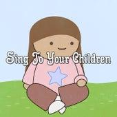 Sing To Your Children de Canciones Para Niños