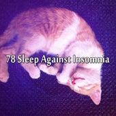 78 Sleep Against Insomnia by Deep Sleep Music Academy