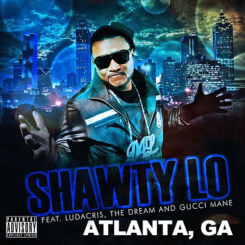 Atlanta GA by Shawty Lo
