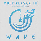 Multiplayer III: Wave van Various Artists