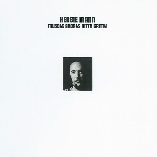 Muscle Shoals Nitty Gritty by Herbie Mann