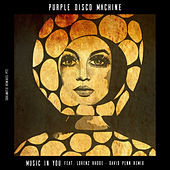 Music In You (David Penn Remix) di Purple Disco Machine