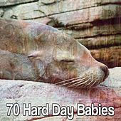 70 Hard Day Babies von Rockabye Lullaby