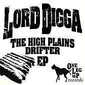 The High Plains Drifter by Lord Digga