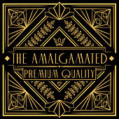 Premium Quality de The Amalgamated