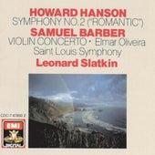 Hanson: Symphony No. 2 - Barber: Violin Concerto von Leonard Slatkin
