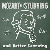 Mozart for Studying and Better Learning by Various Artists