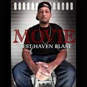 Movie by West Haven Blast
