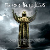 One for the Road by Bigger Than Jesus