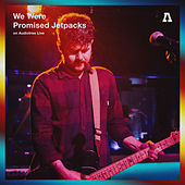 We Were Promised Jetpacks on Audiotree Live by We Were Promised Jetpacks