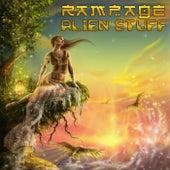 Alien Stuff by Rampage
