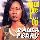 Shut the F... Up de Paula Perry