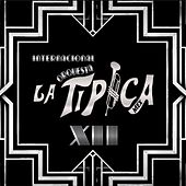 Xii de Internacional Orquesta La Tipica
