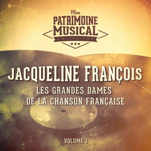 Les grandes dames de la chanson française : jacqueline francois, vol. 1 de Jacqueline François