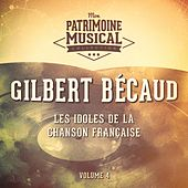 Les idoles de la chanson française : gilbert bécaud, vol. 4 von Gilbert Becaud