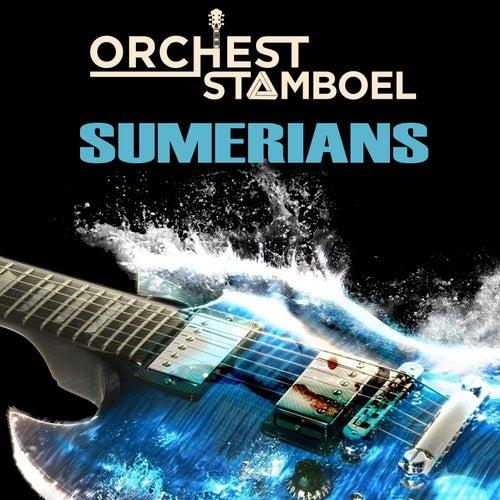 Sumerians van Orchest Stamboel