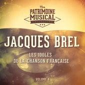 Les idoles de la chanson française : jacques brel, vol. 4 von Jacques Brel