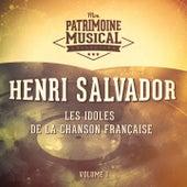 Les idoles de la chanson française : henri salvador, vol. 1 de Henri Salvador