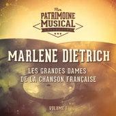 Les Grandes Dames De La Chanson Française: Marlene Dietrich, Vol. 1 von Marlene Dietrich