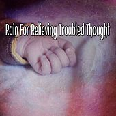 Rain For Relieving Troubled Thought de Thunderstorm Sleep