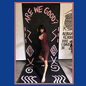 Are We Good? (Cate Le Bon Remix) by Eleanor Friedberger