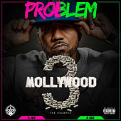 Mollywood 3: The Relapse (Deluxe Edition) von Problem