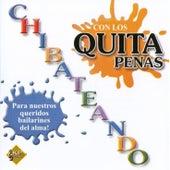 Chibateando (En Vivo) by Los Quitapenas