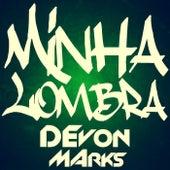 Minha Lombra von Devon Marks
