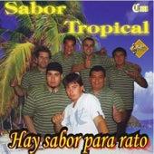 Hay Sabor para Rato de Sabor Tropical