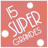 15 Super Grandes by Cumbias Viejitas