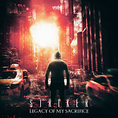 Legacy of My Sacrifice - EP by Striker