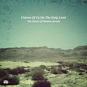 Visions of Us on the Holy Land (The Music of Damien Jurado) by Various Artists
