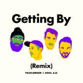 Getting by (Remix) by Tearjerker
