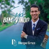 Seja Bem-Vindo de Diego Cruz
