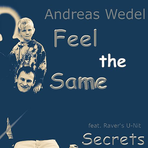 Feel the Same von Andreas Wedel