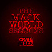 The Mack World Sessions by Craig Mack