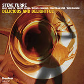 Delicious and Delightful von Steve Turre