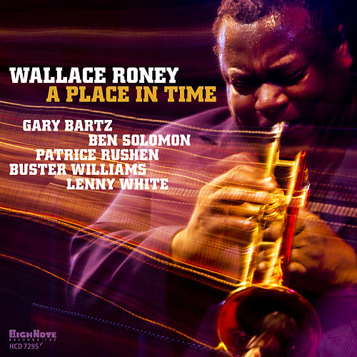 A Place in Time by Wallace Roney