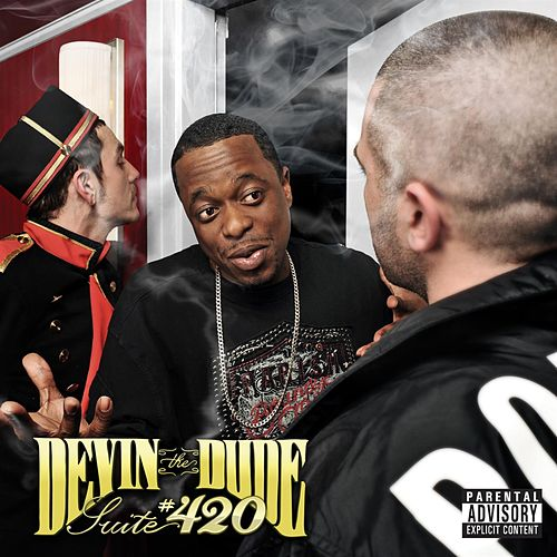 Suite 420 by Devin The Dude