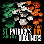 Celebrate St. Patrick's Day With The Dubliners - EP von Dubliners