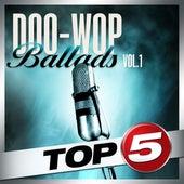 Top 5 - Doo-Wop Ballads Vol. 1 - EP by Various Artists