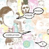 Kitsuné Maison Compilation 9 (Petit Bateau Edition) von Various Artists