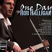 One Day by Rob Halligan
