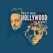Hollywood (feat. Lil Windex) von Philip Solo