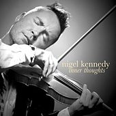 Inner Thoughts by Nigel Kennedy