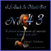 Bach In Musical Box 43 / Keyboard Arrangements Of Concertos Bwv 976 - 977 by Shinji Ishihara