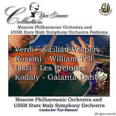 Verdi: Sicilian Vespers - Rossini: William Tell - Liszt: Les Preludes - Kodaly: Galanta Dances by Various Artists