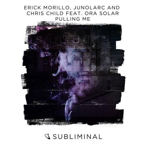 Pulling Me di Erick Morillo